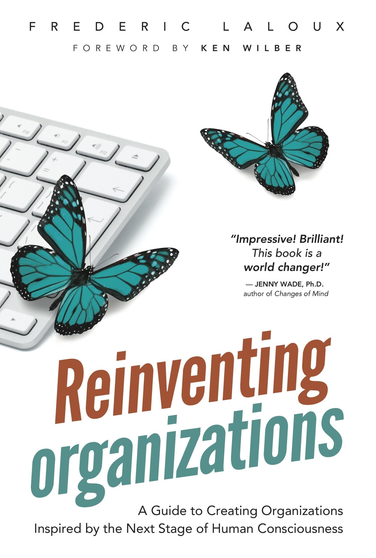 """Buchtipp """"Reinventing Organizations"""" Von Frederic Laloux"""